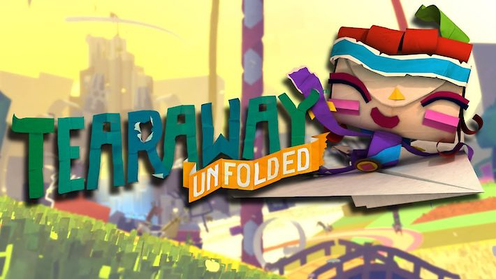Tearaway Unfolded () Test / Review